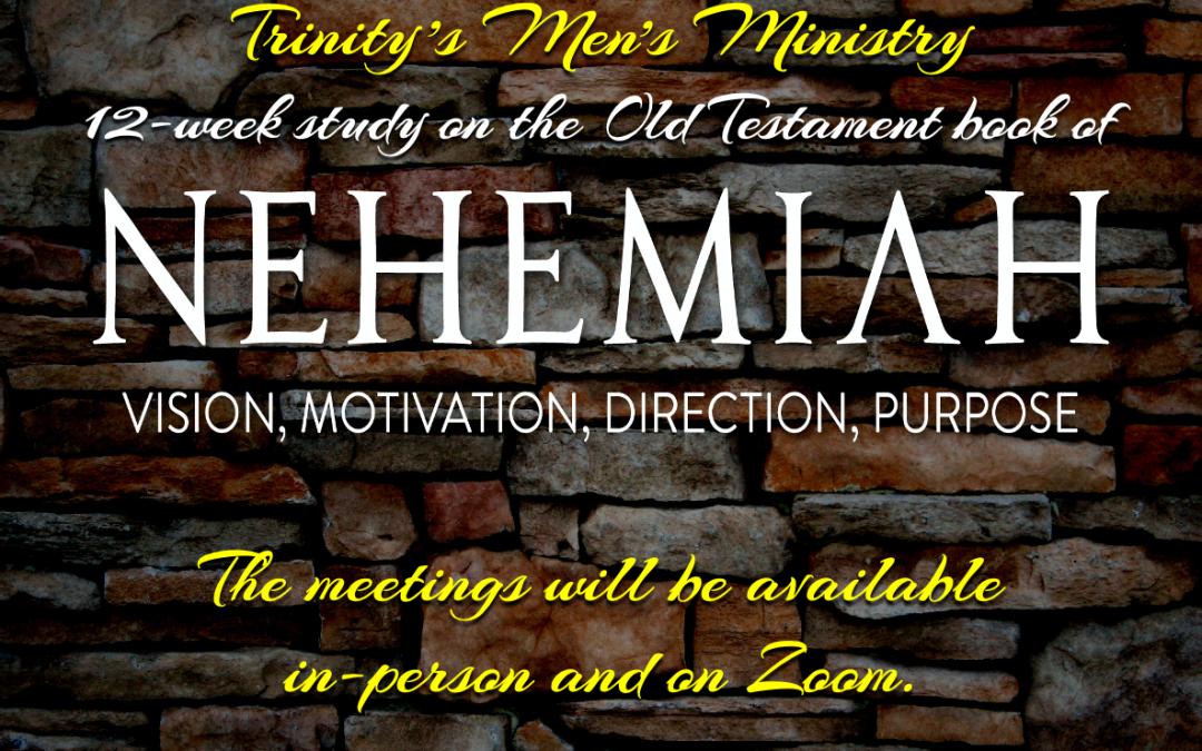 Men's Midweek Bible Study on Nehemiah