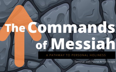 The Commands of Messiah Seminar